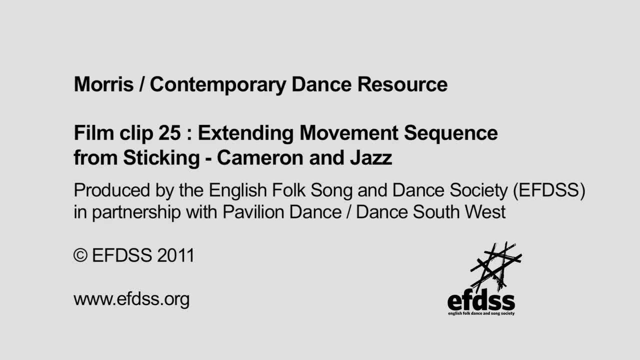 Film 25: Creative Tasks - Extending Movement Sequence from Sticking